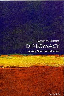 Diplomacy By Siracusa, Joseph M.